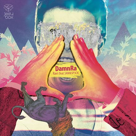 Jelly box DamnRa Ravi「DamnRa (Feat. SAM&SP3CK)」(Ravi)