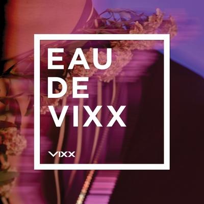3rd アルバム「EAU DE VIXX」