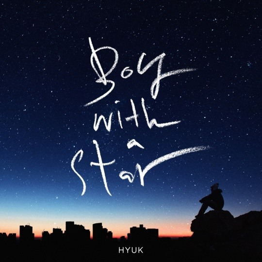 HYUK「Boy with a star」